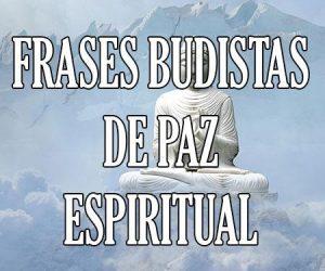 Frases Budistas de Paz Espiritual