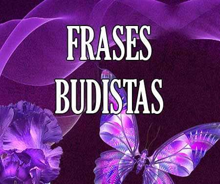 Frases Budistas y de Buda 【sobre el Amor, la Vida y Cortas ...