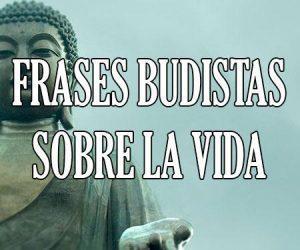 Frases Budistas Sobre La Vida