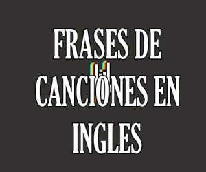 Frases de canciones en ingles