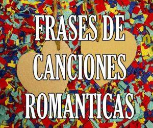 Frases de canciones romanticas