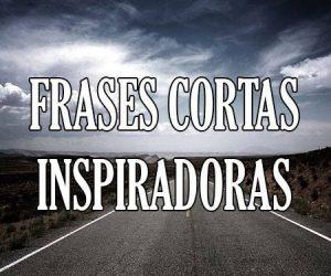 Frases Cortas Inspiradoras