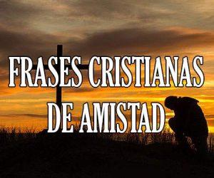 Frases Cristianas de Amistad