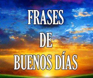 Frases de Buenos Dias