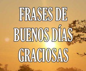 @frasestop  Frases de Buenos Días Chistosas