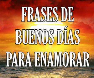 @frasestop  Frases de Buenos Días para tu Amor