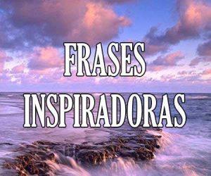 frases inspiradoras