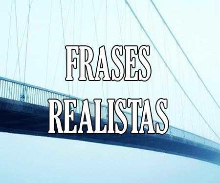 Frases Realistas Y Reales De La Vida De Amor Y Cortas