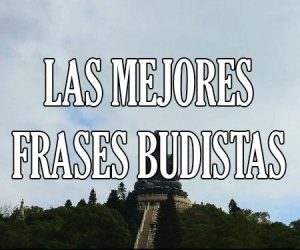 Las Mejores Frases Budistas
