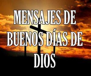 Mensajes de buenos días de dios