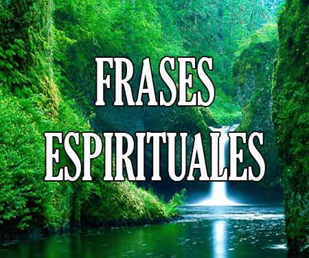 Mensajes Y Frases Espirituales De Fortaleza Para
