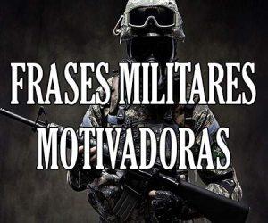 Frases Militares Motivadoras