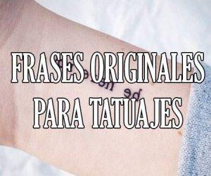 Frases Originales para Tatuajes