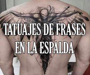 Tatuajes de Frases en la Espalda
