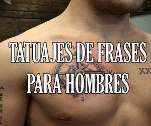 Tatuajes de Frases para Hombres