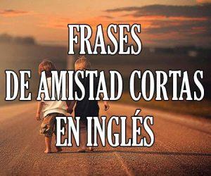 Frases De Amistad En Inglés Para Las Mejores Amigas Y