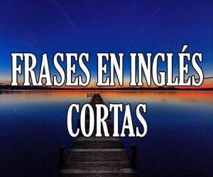 #Frases en Ingles Cortas