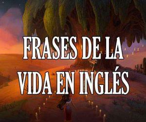 Frases de la Vida en Inglés