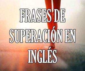 Frases de Superación en Inglés