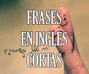Frases Cortas en Ingles