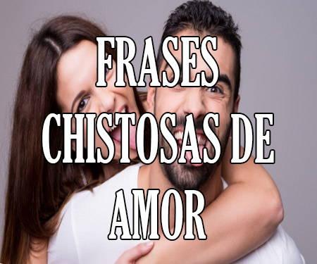 Mensajes Y Frases Chistosas Y Graciosas De Amor Y