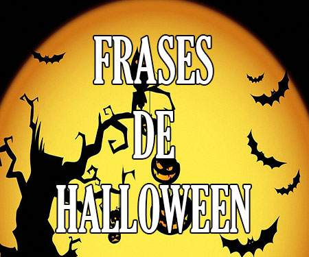 Frases De Hallowen Feliz Día Divertidas En Ingles Tumblr