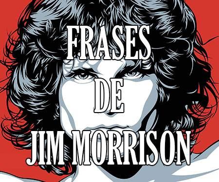 Frases De Jim Morrison Célebres Y Sus Poemas Ocultos