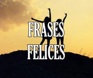 Frases Felices
