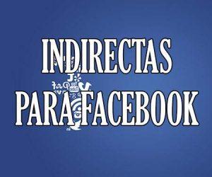 Indirectas para Facebook
