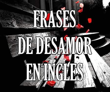 Frases Sad Y De Desamor En Inglés Traducidas Al Español