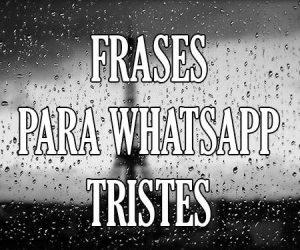 frases whatsapp tristes