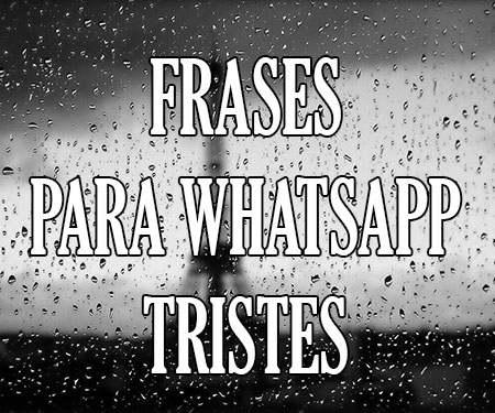 Frases Estados Para Whatsapp Tristes De Decepción De La Vida Cortas