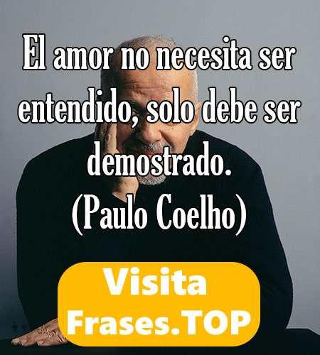 Frases De Paulo Coelho Sobre El Amor La Vida Act 2020