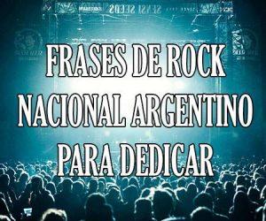 Frases de rock nacional Argentino para Dedicar