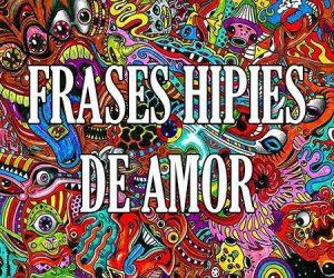 Frases Hippies de Amor