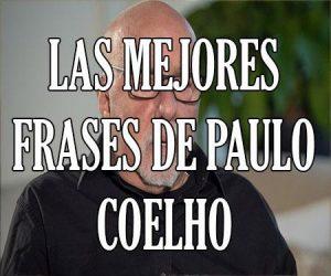 Las Mejores Frases de Paulo Coelho