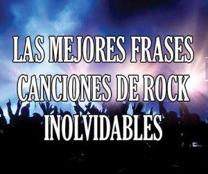 Las Mejores Frases de Canciones de Rock Inolvidables