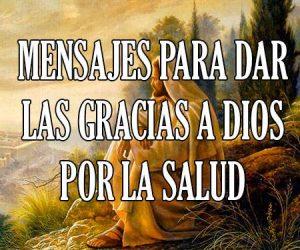 Mensajes para dar Gracias a Dios por la Salud