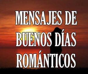 Mensajes de Buenos Días Románticos