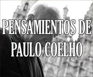 Pensamientos de Paulo Coelho