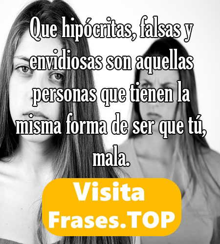 Frases Para Amigas Falsas Hipócritas Amistades Rotas Y Ex