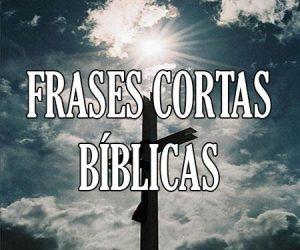 Frases Cortas Bíblicas