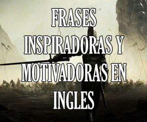frases motivadoras y inspiradoras en ingles