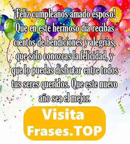 Mensajes Y Frases De Feliz Cumpleaños Para Mi Esposo