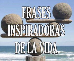 Frases Inspiradoras de la Vida