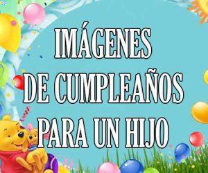 Imágenes de Cumpleaños Para un Hijo