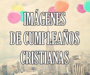 Imágenes de Cumpleaños Cristianas