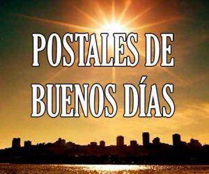 Postales de Buenos Dias