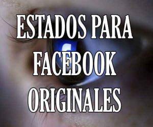 Estados para Facebook Originales