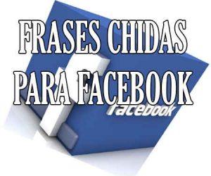 Frases Chidas para Facebook